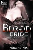 Blood Secrets: The Blood Bride