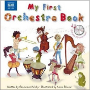 My First Orchestra Book [With CD (Audio)]