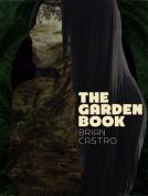 Brain Castro - the Garden Book