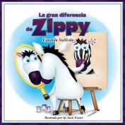 La Gran Diferencia de Zippy [Spanish]