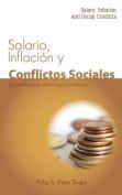 Salario, Inflacion y Conflictos Sociales [Spanish]