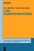 Life Configurations (Challenges of Life