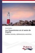 Los Hispanismos En El Oeste de Argelia [Spanish]