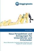 Neue Perspektiven Und Anregungen Fur Unternehmer Und Entscheider [GER]