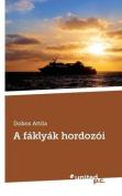 A Faklyak Hordozoi [HUN]