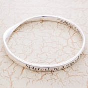 Silver Plated Message Bangle - Sisters share a special bond....that last a lifetime....
