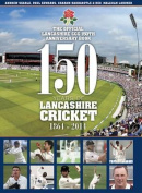 150 Years of Lancashire Cricket