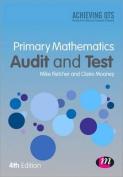 Primary Mathematics Audit and Test