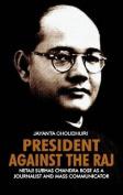 President Against the Raj