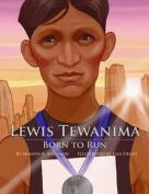 Lewis Tewanima: Born to Run