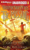 The Missing (Troubletwisters  [Audio]