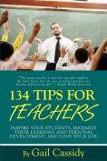 134 Tips for Teachers