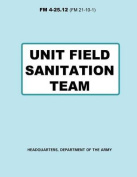 Unit Field Sanitation Team