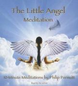 The Little Angel Meditation [Audio]