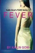 Fever (Fade #4)