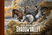 The Guns of Shadow Valley