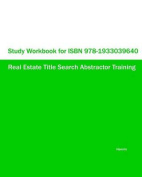 Study Workbook for ISBN 978-1933039640 Real Estate Title Search Abstractor Training