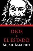 Dios y El Estado [Spanish]