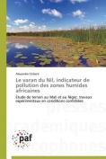 Le Varan Du Nil, Indicateur de Pollution Des Zones Humides Africaines  [FRE]