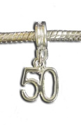 Silver Plated 50th Birthday Dangle Charm Bead Will Fit Pandora Troll Chamilia Style Bracelets By Truly Charming®