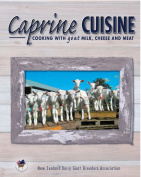 Caprine Cuisine - Cooking with goat milk, cheese and meat