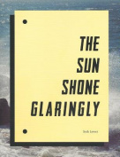 Seth Lower - the Sun Shone Glaringly