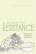 A Plate of Resistance