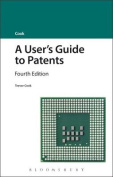 A User's Guide to Patents