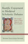 Beatific Enjoyment in Medieval Scholastic Debates