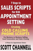 7 Steps to Sales Scripts for B2B Appointment Setting.