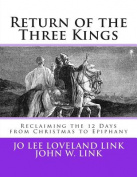Return of the Three Kings