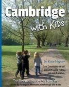Cambridge with Kids