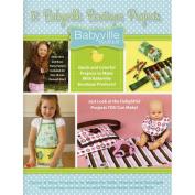 Dritz Babyville Boutique Books, 51 Babyville Projects Book