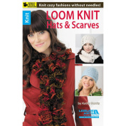 Leisure Arts, Loom Knit Hats and Scarves