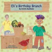Eli's Birthday Brunch