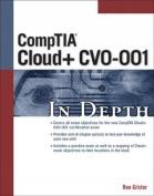 CompTIA Cloud+ CV0-001 In Depth