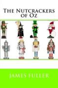 The Nutcrackers of Oz