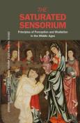 The Saturated Sensorium