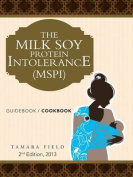 THE Milk Soy Protein Intolerance (Mspi)