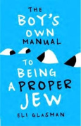 Boy's Own Manual to Being a Proper Jew