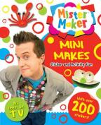 Mini Makes