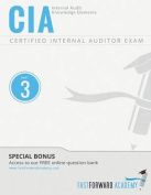 CIA Exam Review Course & Study Guide  : Part 3 - Internal Audit Knowledge Elements