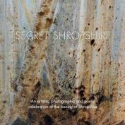 Secret Shropshire