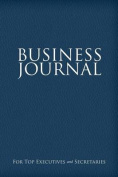 Business Journal for Executives and Secretaries