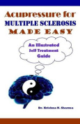 Acupressure for Multiple Sclerosis Made Easy