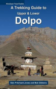 A Trekking Guide to Upper & Lower Dolpo
