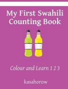 My First Swahili Counting Book