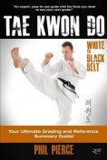 Taekwondo - White to Black Belt