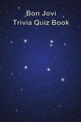 Bon Jovi Trivia Quiz Book