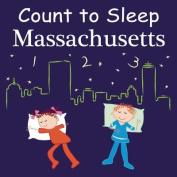 Count To Sleep Massachusetts [Board book]